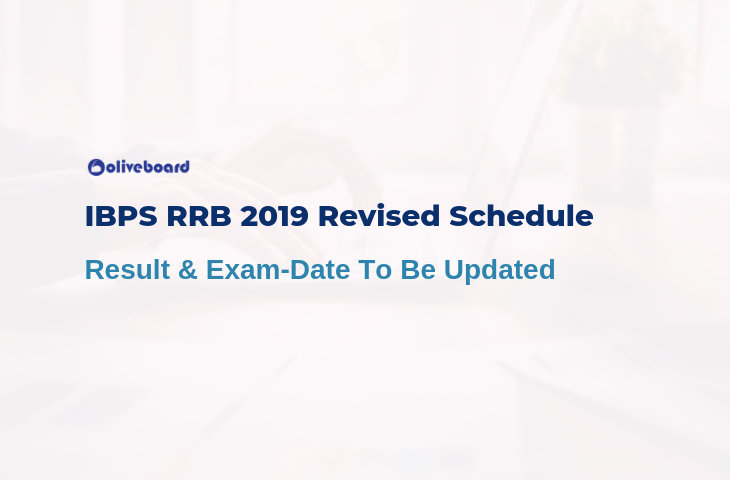 IBPS RRB 2019 Revised Schedule