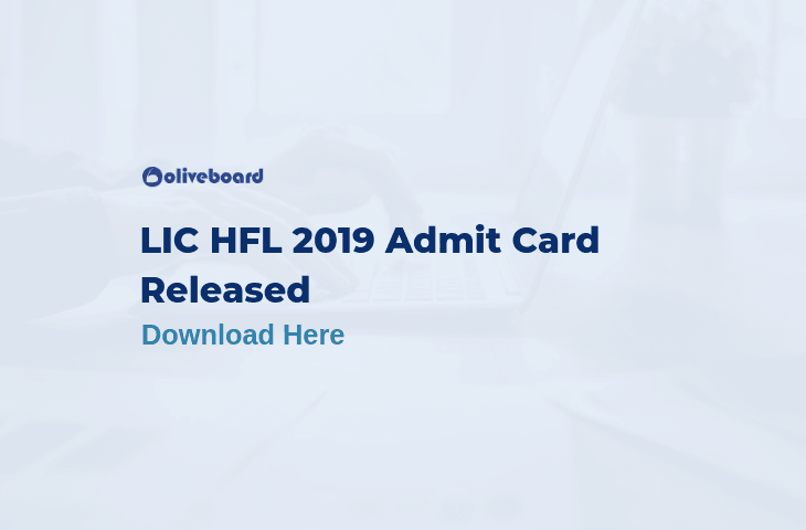 LIC HFL Admit Card 2019 released