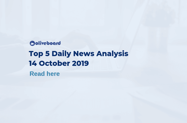 Top 5 Daily News- 14 Oct 2019