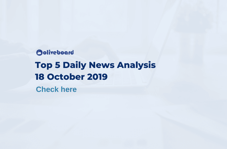 Top 5 Daily News- 18 Oct 2019