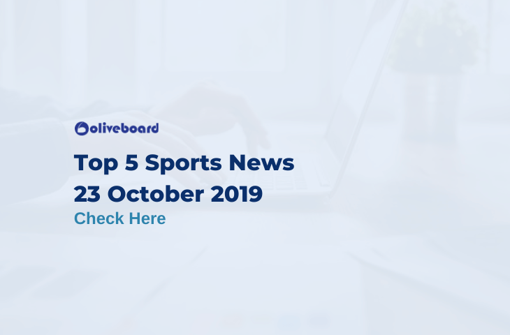 Top 5 Sports News 23 October 2019