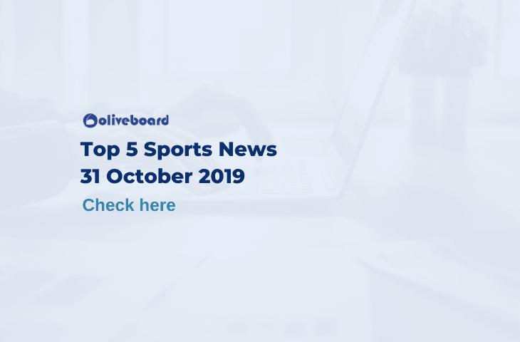 Top 5 Sports News 31 October 2019