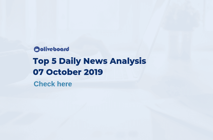 Top 5 Daily News- 7 Oct 2019