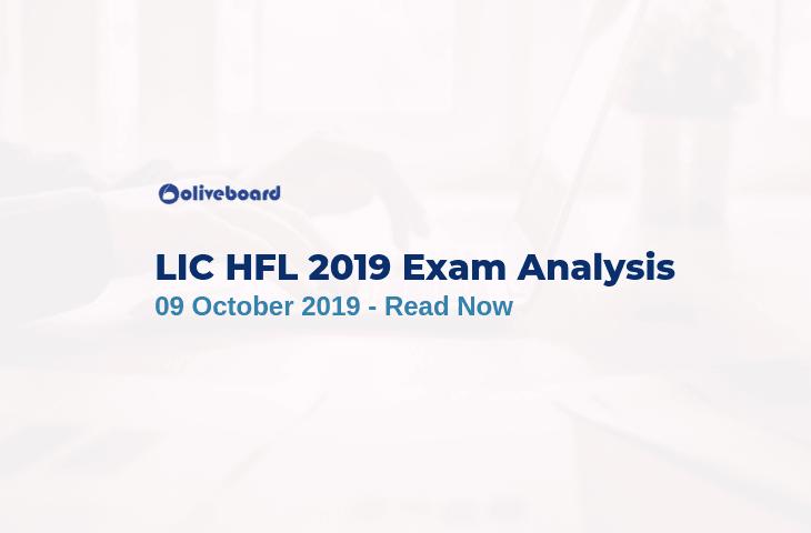 LIC HFL 2019 Exam Analysis