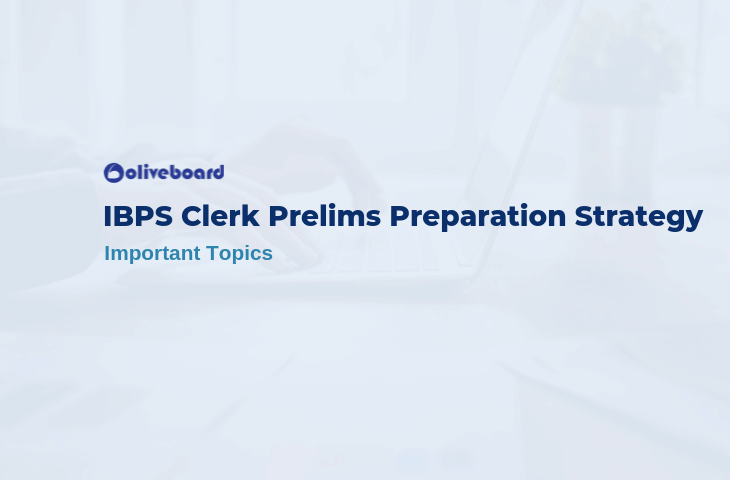 IBPS Clerk Prelims Preparation Strategy