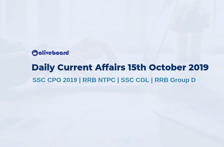 Current Affairs 15th October 2019
