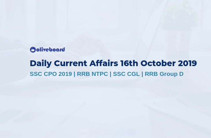 Current Affairs 16th October 2019