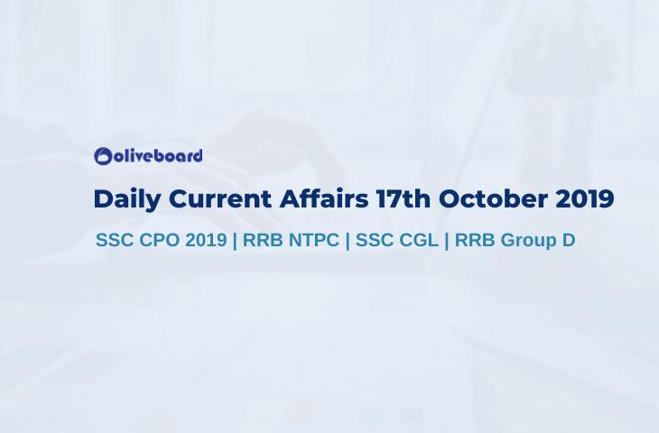 Current Affairs 17th October 2019