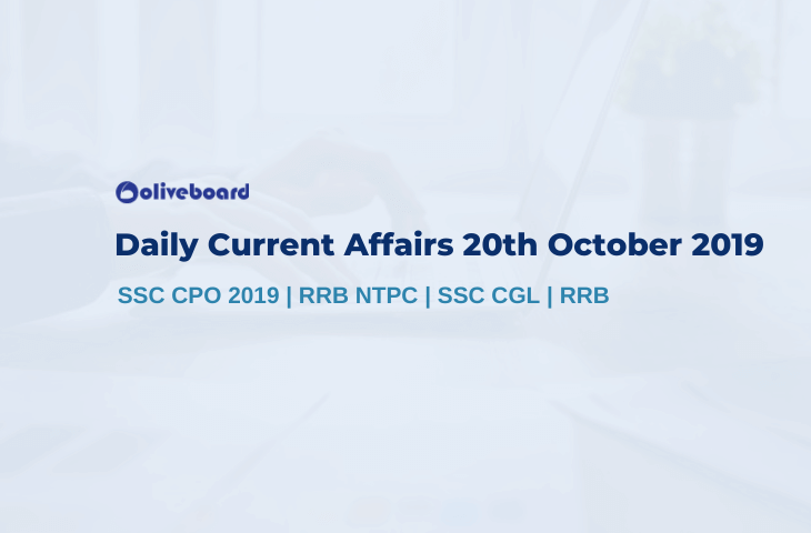 Current Affairs 20th October 2019