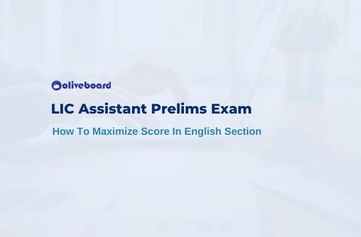 LIC Assistant Prelims Exam