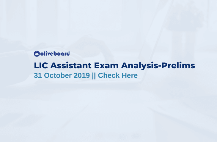LIC Assistant Prelims Exam Analysis 31 October 2019