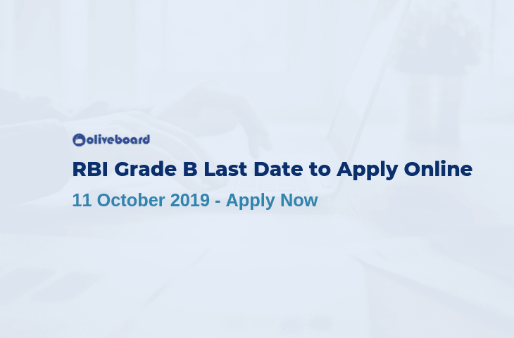 RBI Grade B Last Date to Apply