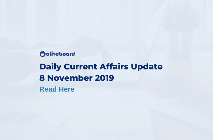 Daily Current Affairs Update - 8 Nov 2019