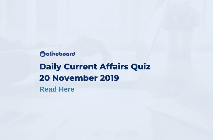 Daily Current Affairs Quiz - 20 Nov 2019