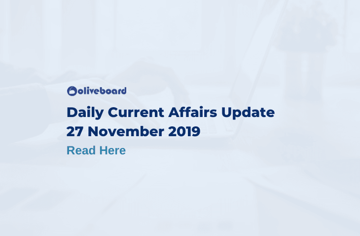 Daily Current Affairs Update - 27 Nov 2019