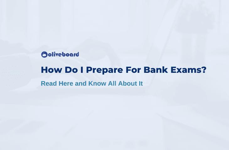 how do I prepare for bank exams