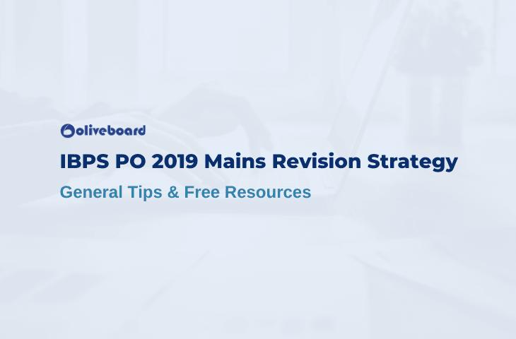 IBPS PO Mains Revision Strategy