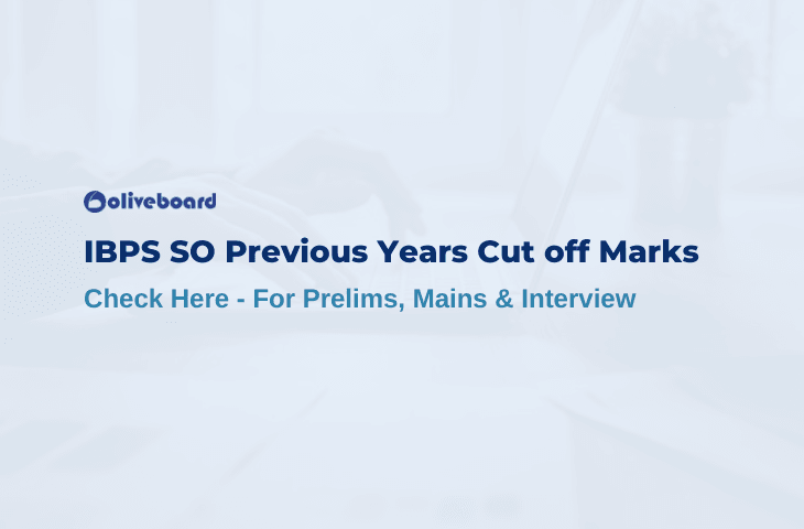IBPS SO Previous Years Cut off Marks