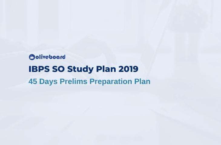 IBPS SO Study Plan 2019