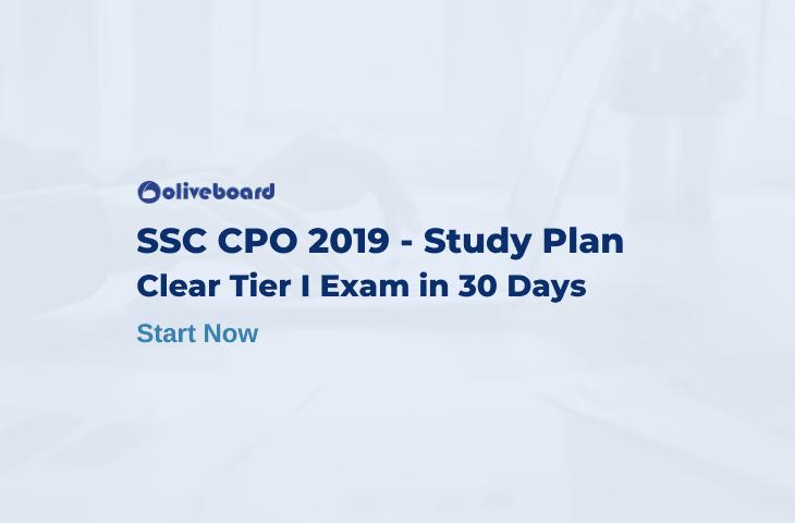 SSC CPO 2019 Study Plan