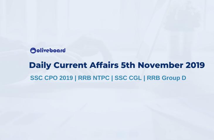 Current Affairs 5th November 2019
