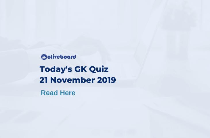 Today GK Question 21 November 2019