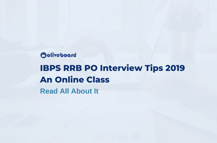 IBPS RRB PO Interview Tips 2019