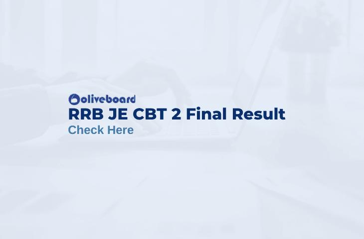 RRB JE CBT 2 Final Result