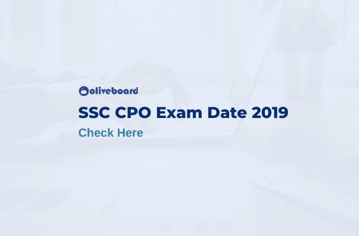 SSC CPO Exam Date 2019