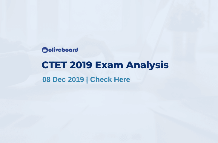 CTET 2019 Exam Analysis