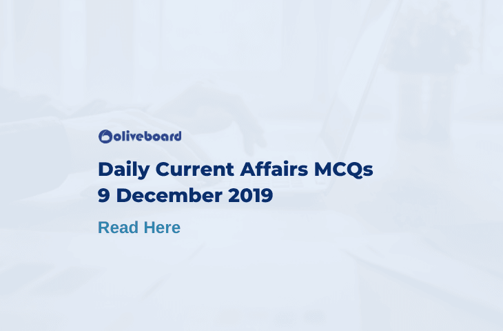 Daily Current Affairs MCQ 9 December 2019
