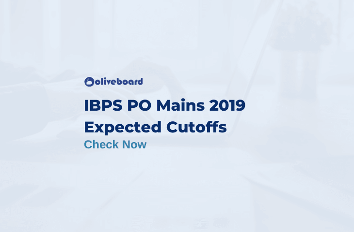 IBPS PO Mains Expected Cutoff 2019