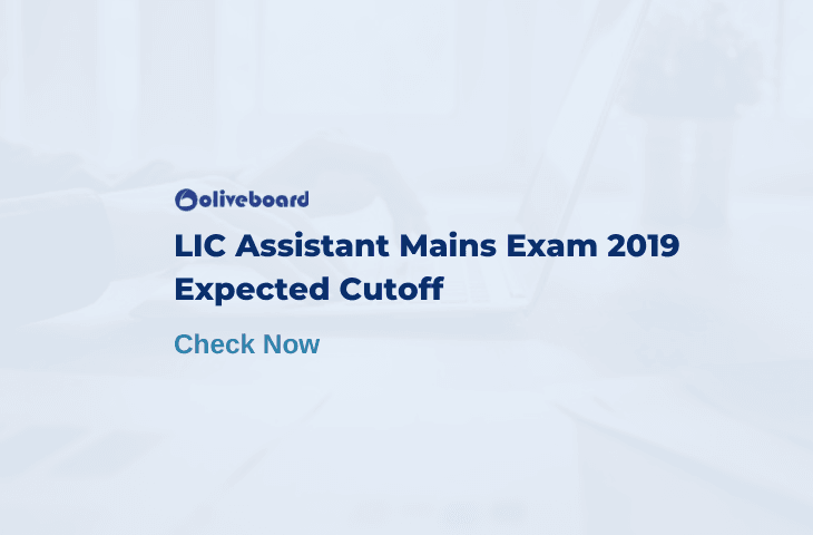 LIC Assistant Mains Expected Cutoff