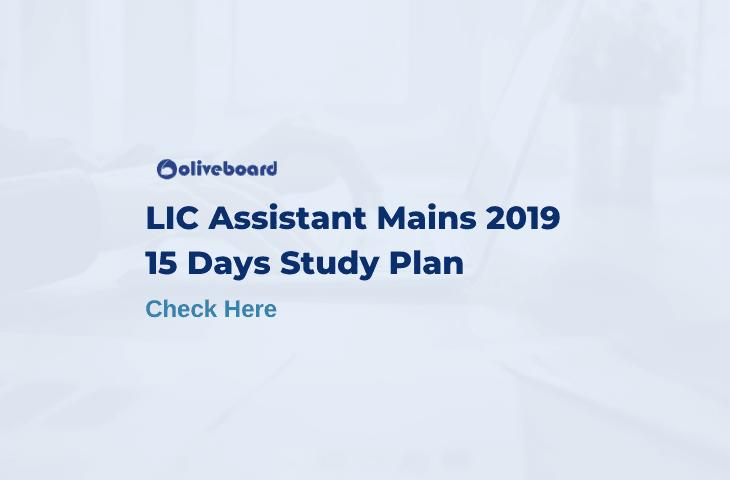 LIC Assistant mains exam preparation