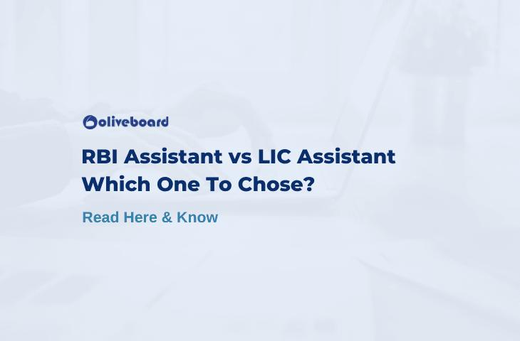 RBI Assistant vs LIC Assistant