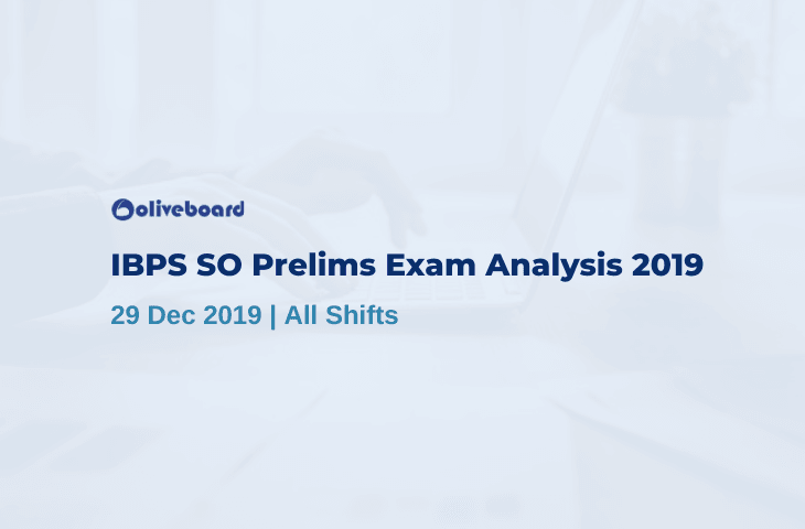 IBPS SO Exam Analysis 2019
