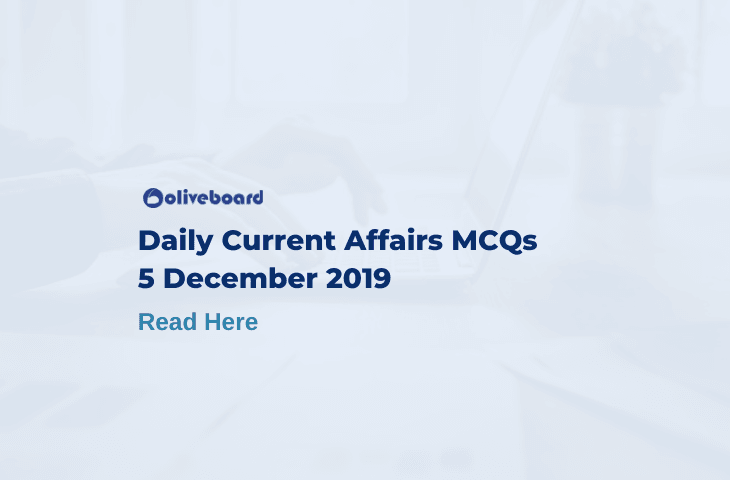 Daily Current Affairs MCQ 5 December 2019