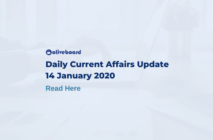 Daily Current Affairs Update - 14 Jan 2020
