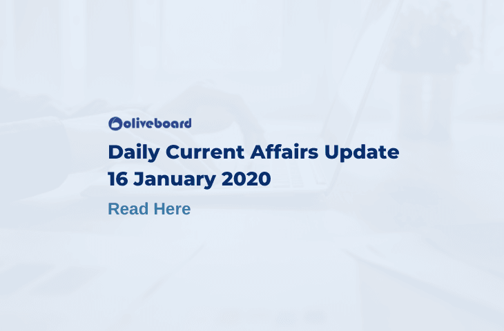 Daily Current Affairs Update - 16 Jan 2020