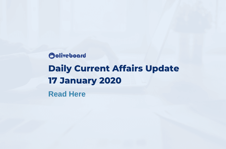 Daily Current Affairs Update - 17 Jan 2020