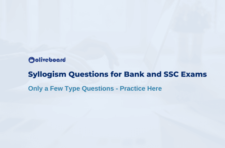 Syllogism Questions for Bank and SSC Exams