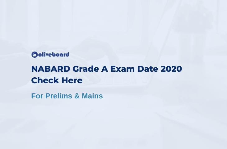 NABARD Grade A Exam Date 2020