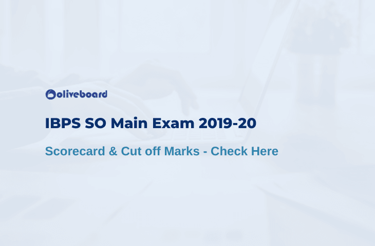 IBPS SO Mains Scorecard and Cutoff Marks